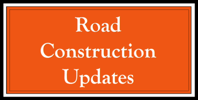 Road Construction Updates