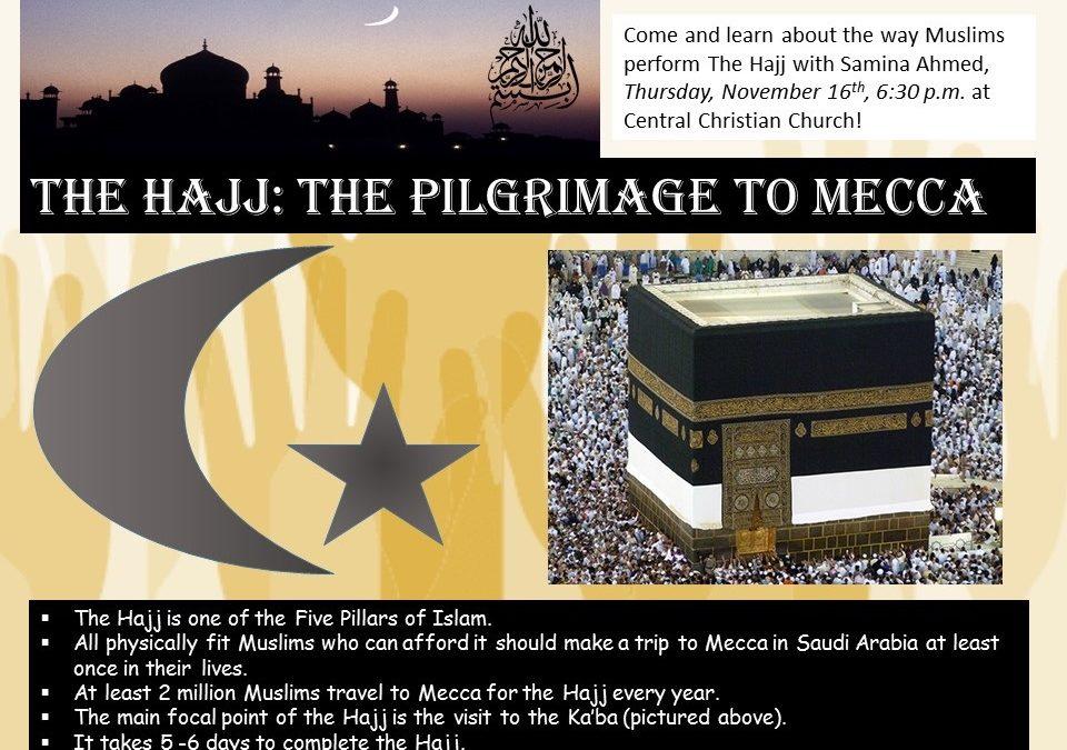 Pilgrimage to Mecca: Hajj 2017