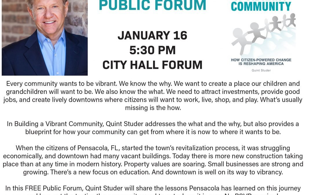 City Will Host Free Public Forum with Quint Studer