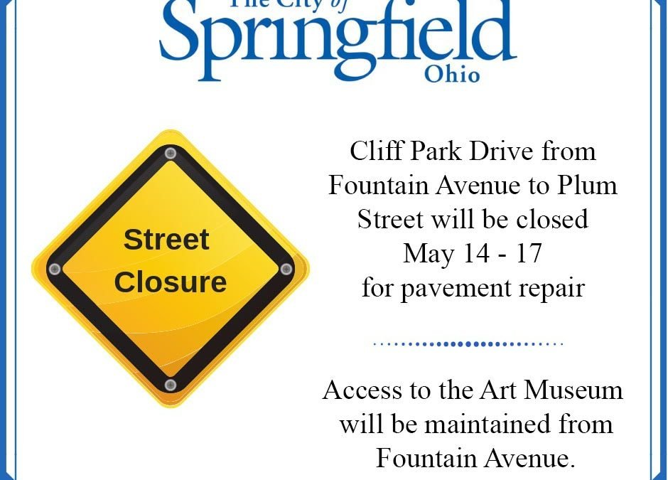 Cliff Park Drive Closed May 14-17