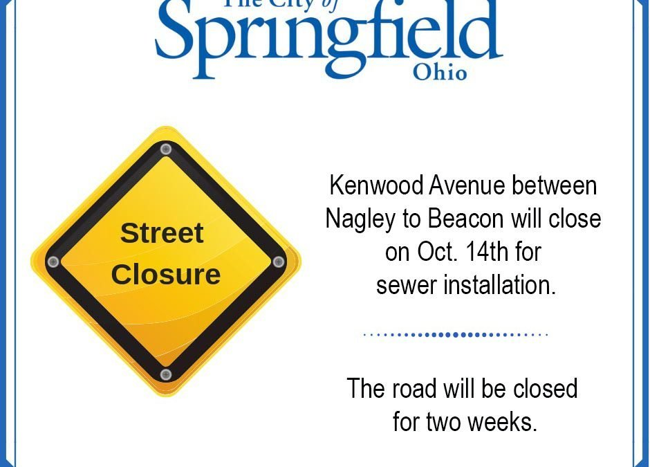Kenwood Avenue will Close Monday