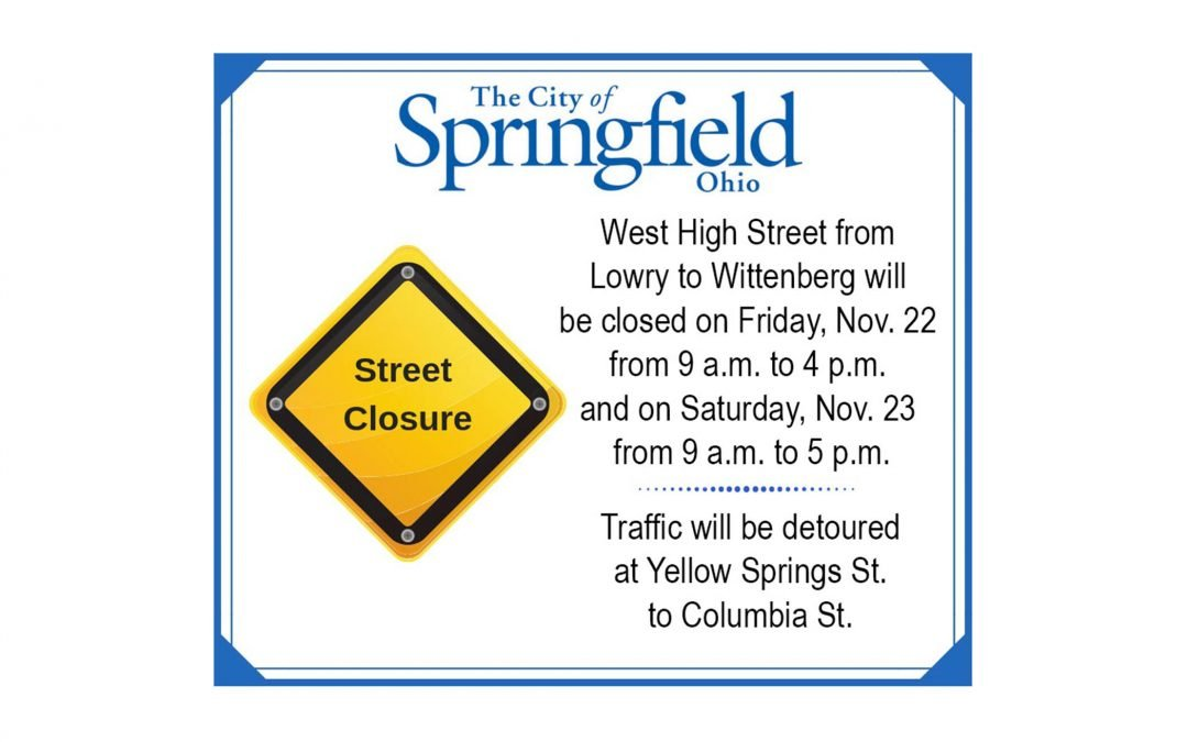 Part of High Street Closed Friday and Saturday
