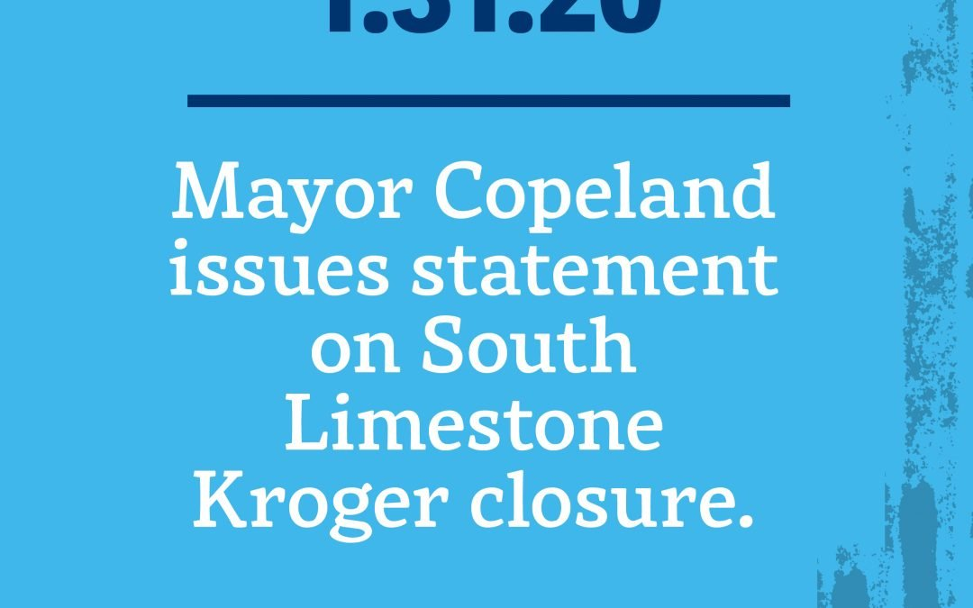 Mayor Issues Statement on Kroger Closure Announcement