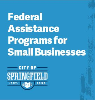 Federal Assistance Programs for Small Businesses