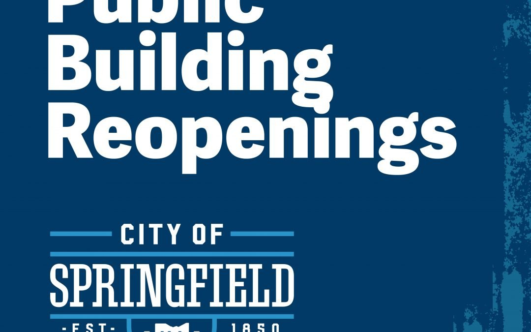 City to Take Incremental Approach in Opening Buildings Back to the Public