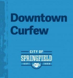 Downtown Curfew In Effect